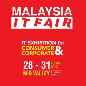 Malaysia IT Fair 28 – 31 August 2015 @ Mid Valley Exhibition Centre, Kuala Lumpur