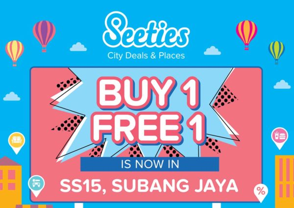 CRAZY Buy 1 Free 1 Deals with Seeties @ SS15, Subang Jaya