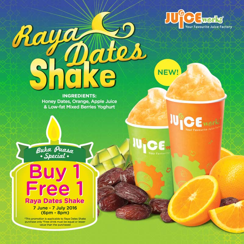 Buka Puasa Special Buy 1 Free 1 Dates Shake @ Juice Works