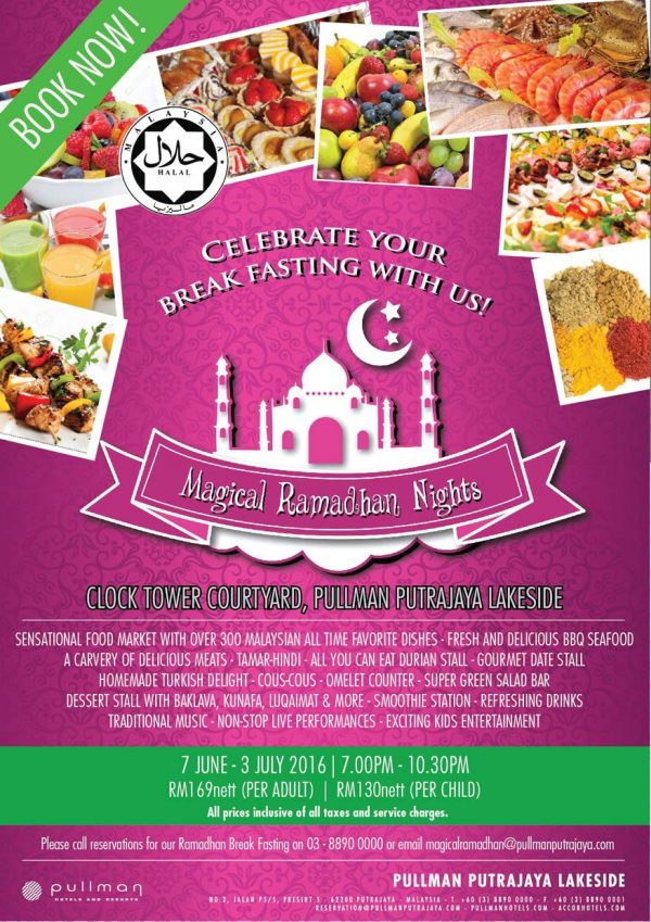 ramadan buffet 2016 pullman putrajaya lakeside promotion