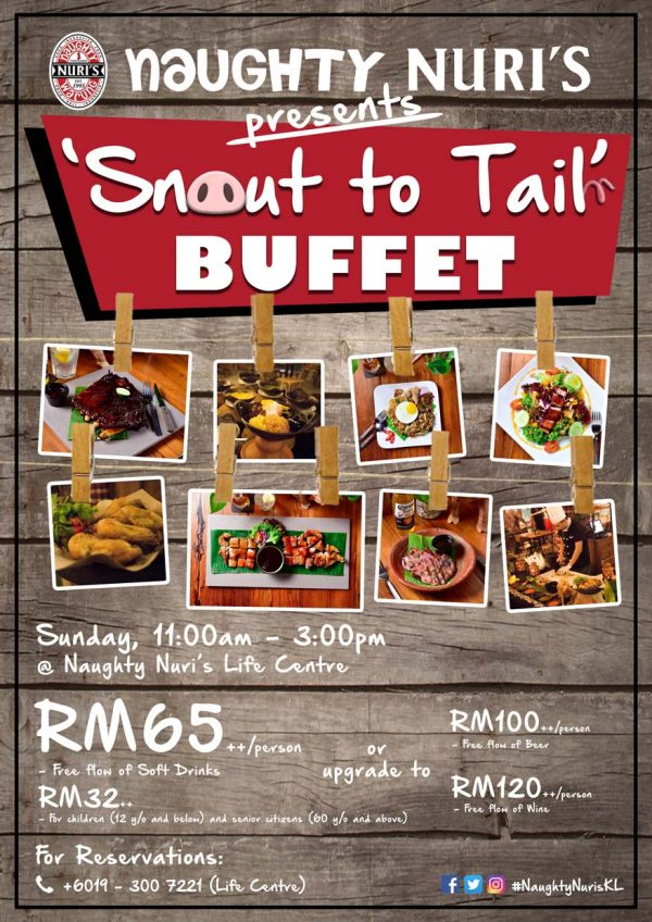 naughty nuri's life centre kuala lumpur snout to tail brunch buffet poster