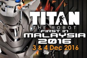 Titan the Robot, 1st Showcase in Malaysia @ Cheras LeisureMall