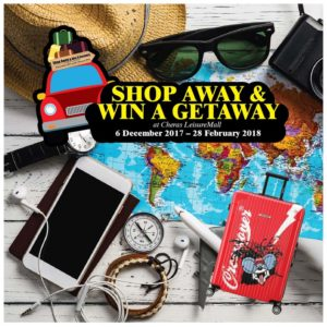 Shop Away And Win A Getaway @ Cheras LeisureMall