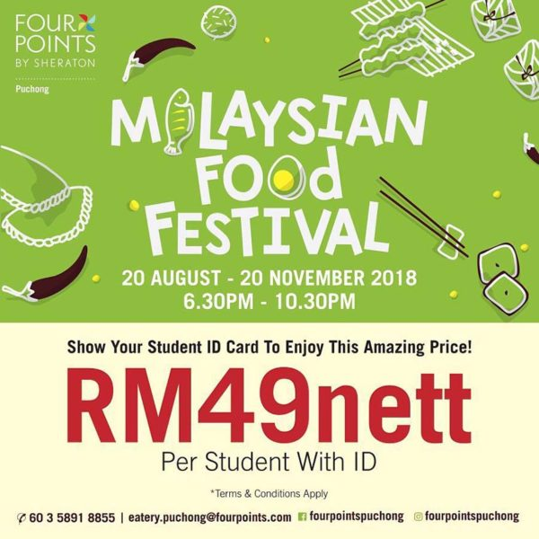 four points sheraton puchong the eatery malaysian food festival student promo