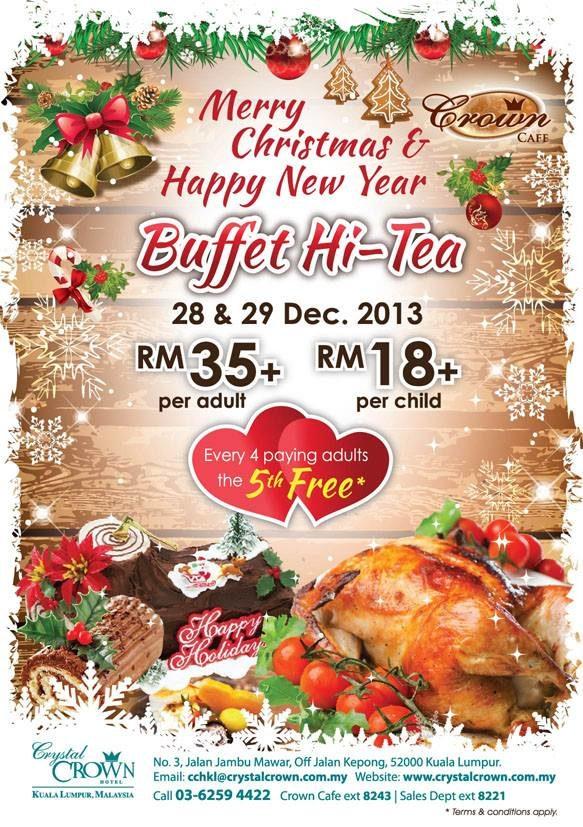 Merry Christmas & Happy New Year Buffet Hi-Tea @ Crystal Crown Kuala Lumpur