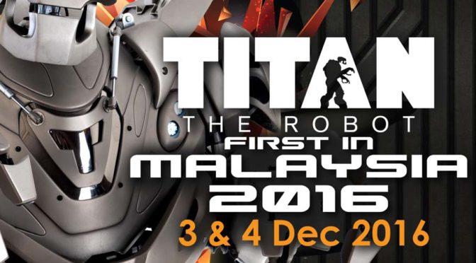 Titan the Robot, 1st Showcase in Malaysia @ Cheras LeisureMall
