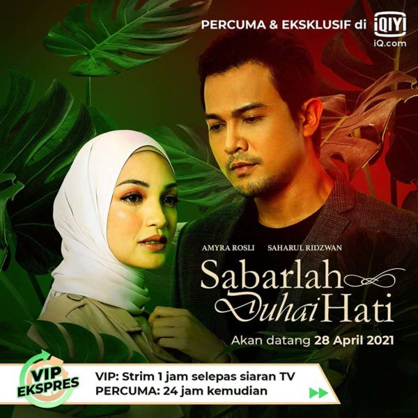 iqiyi malaysia sabarlah duhai hati cdlc swe-eid kuihs