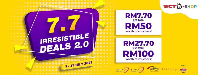 7.7 Irresistible Deals @ WCT Malls